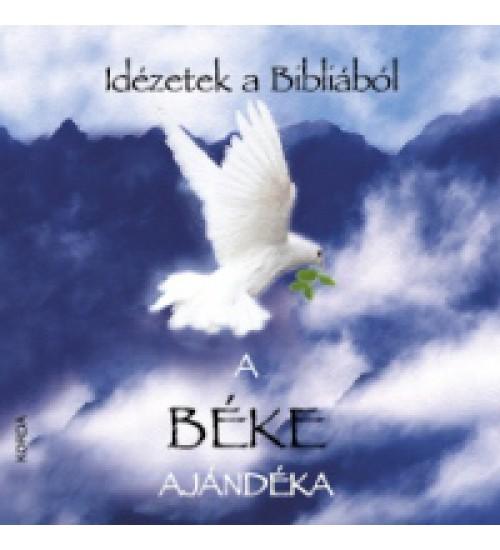repüléssel kapcsolatos idézetek Ajándékkönyv: A béke ajándéka   Idézetek a bibliából